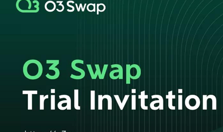 但吐空投 | O3 Swap跨链聚合协议,参与平台测试空投概率90%,附教程